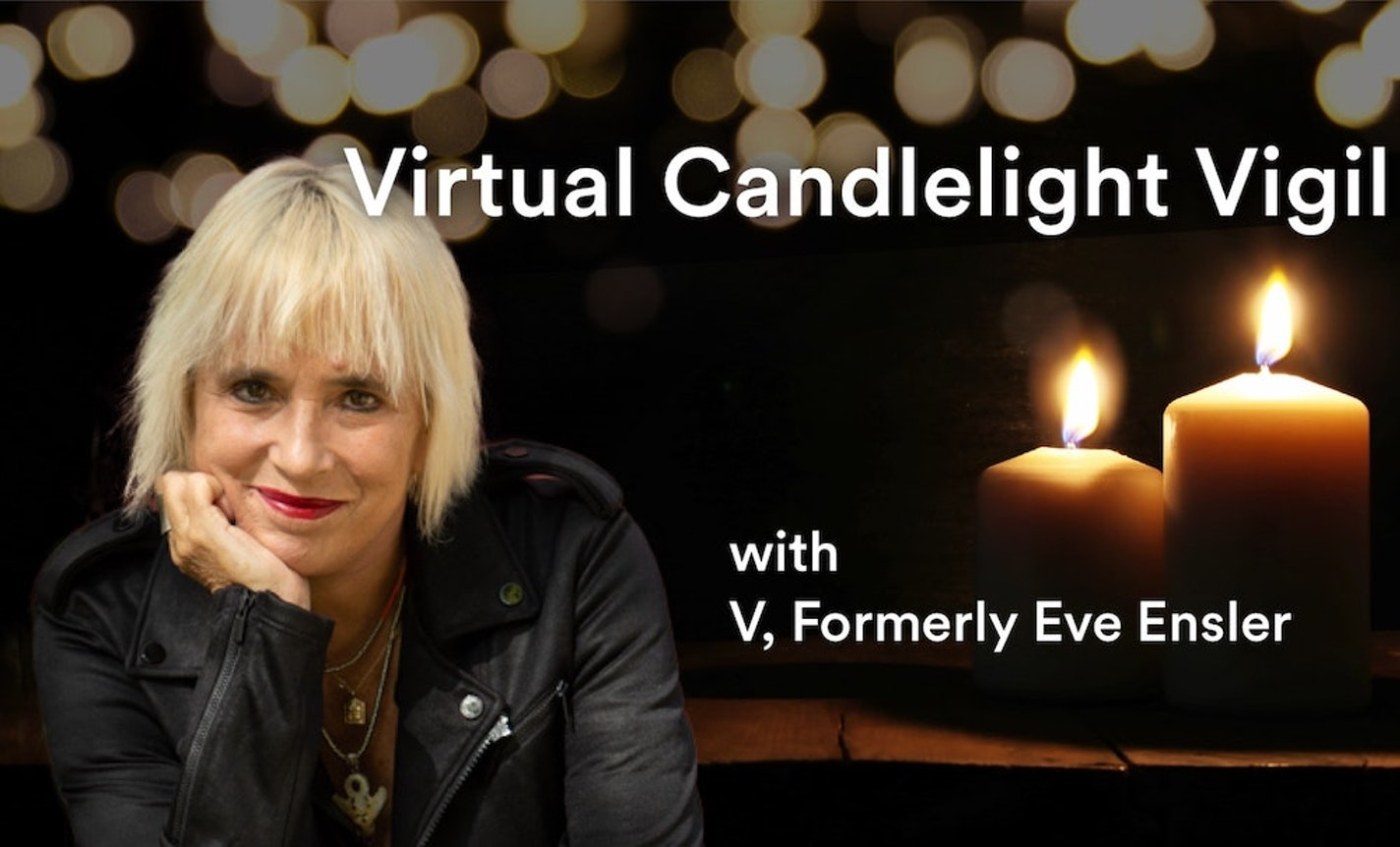 Candlelight Vigil with the creator of The Vagina Monologues