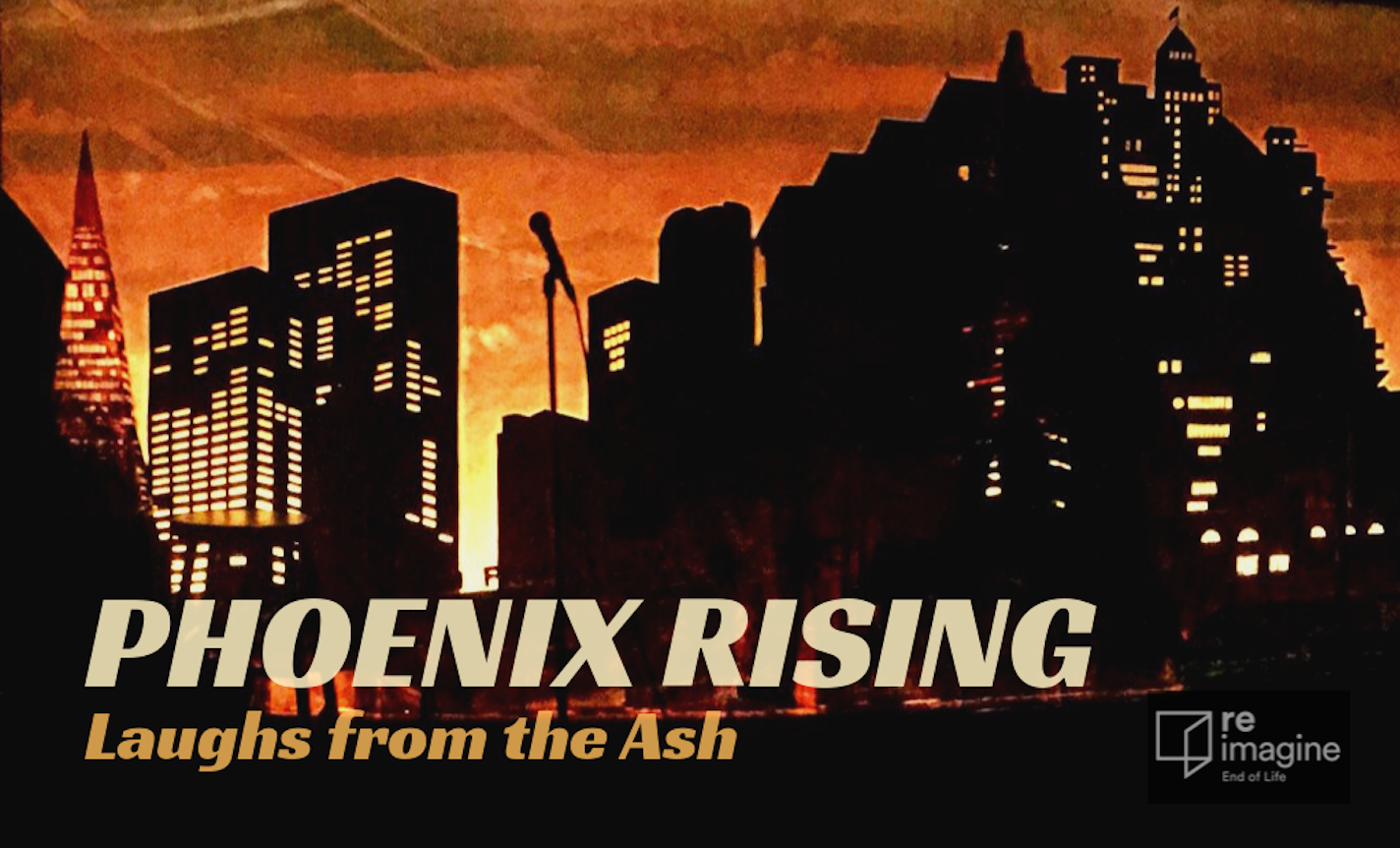 Phoenix Rising: Laughs from the Ash