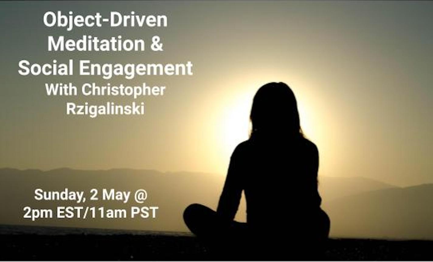 Object-Driven Meditation and Social Engagement Workshop