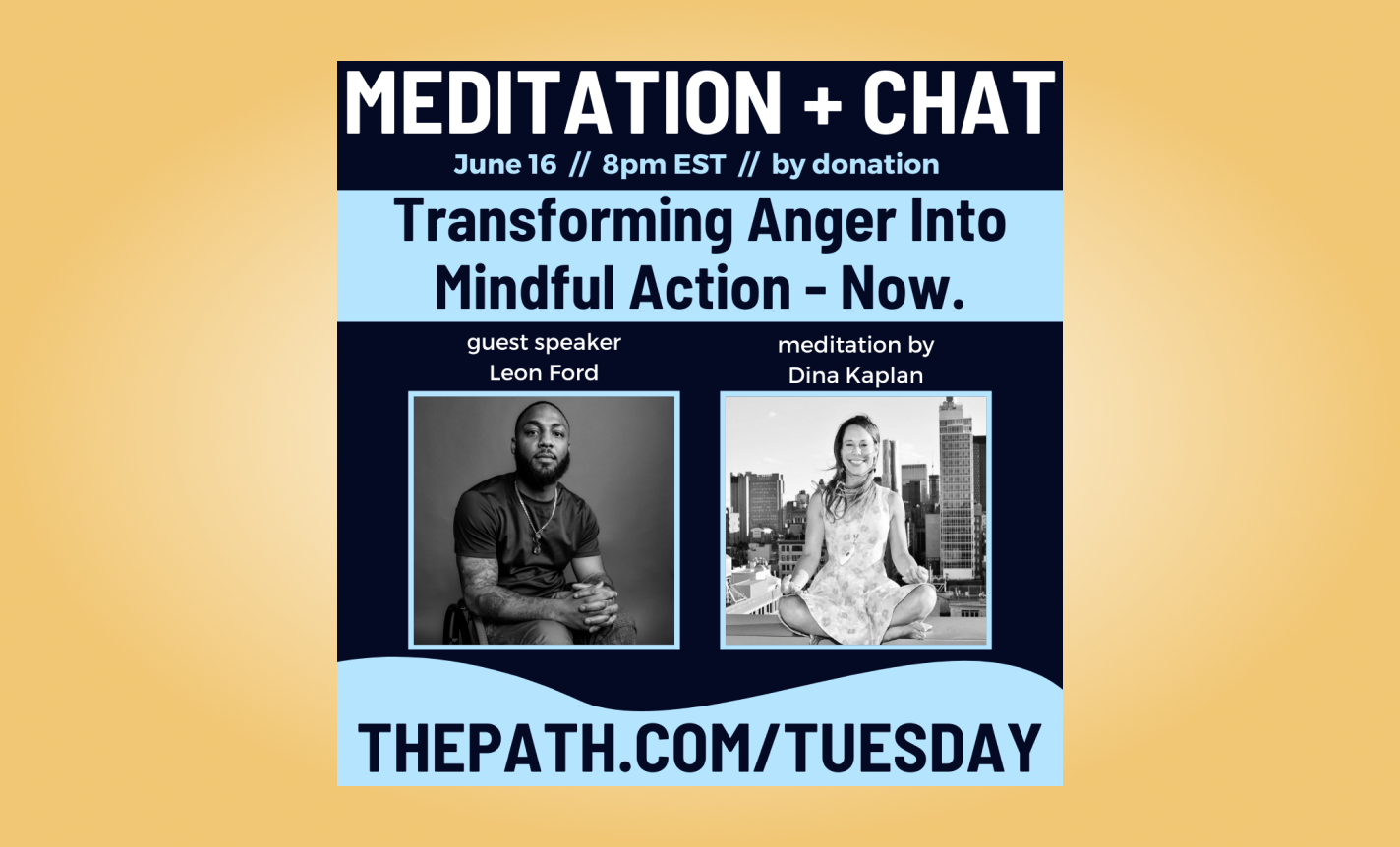 Transforming Anger Into Mindful Action