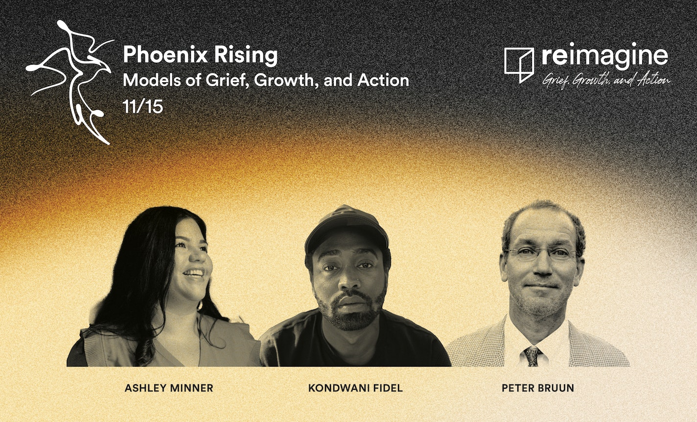 Phoenix Rising: Models of Grief, Growth, and Action
