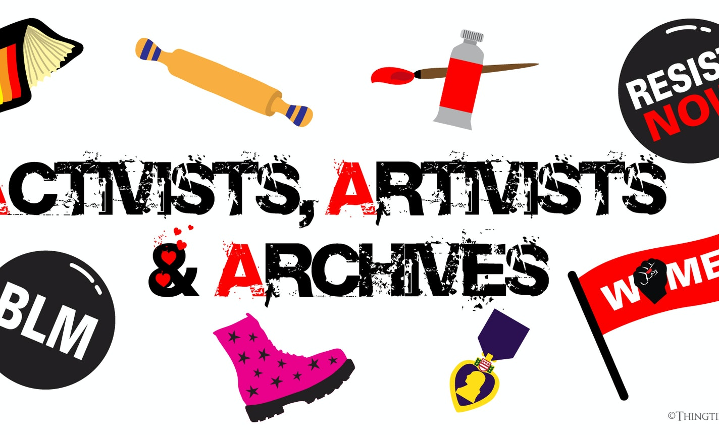 Show & Tale: Activists, Artivists & Archives