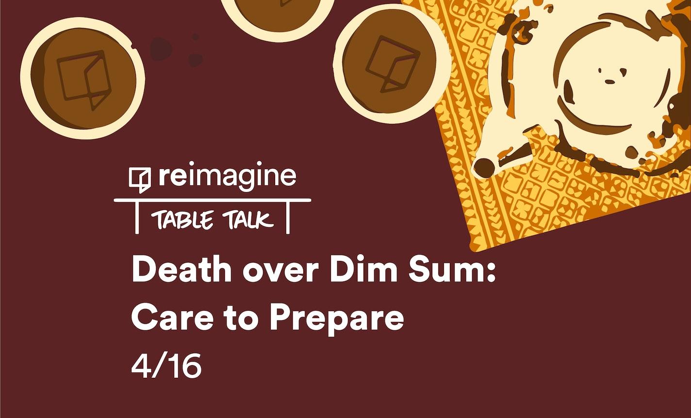 Table Talk | Death Over Dim Sum