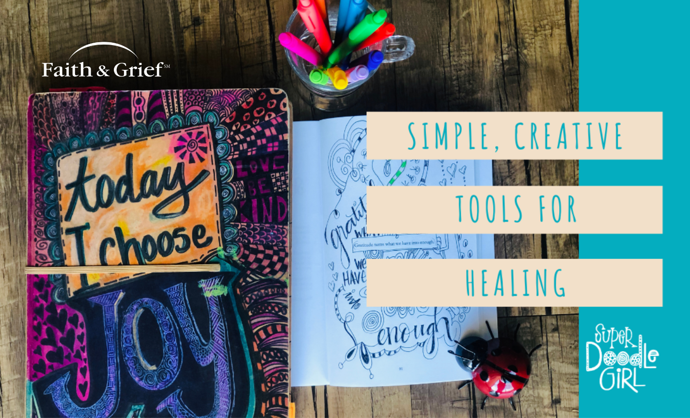 Spiritual Practices for Grief - Creative Tools for Healing