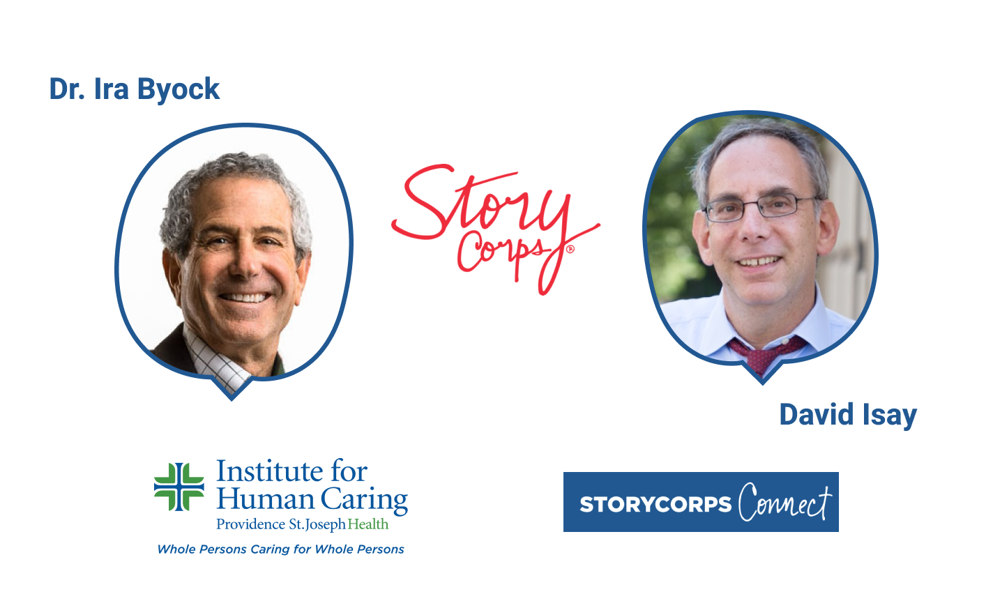 Fireside Chat with Dr. Ira Byock & StoryCorps' David Isay