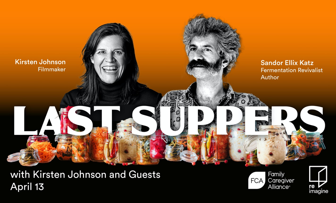 Last Suppers with Kirsten Johnson and Guests, Session 2