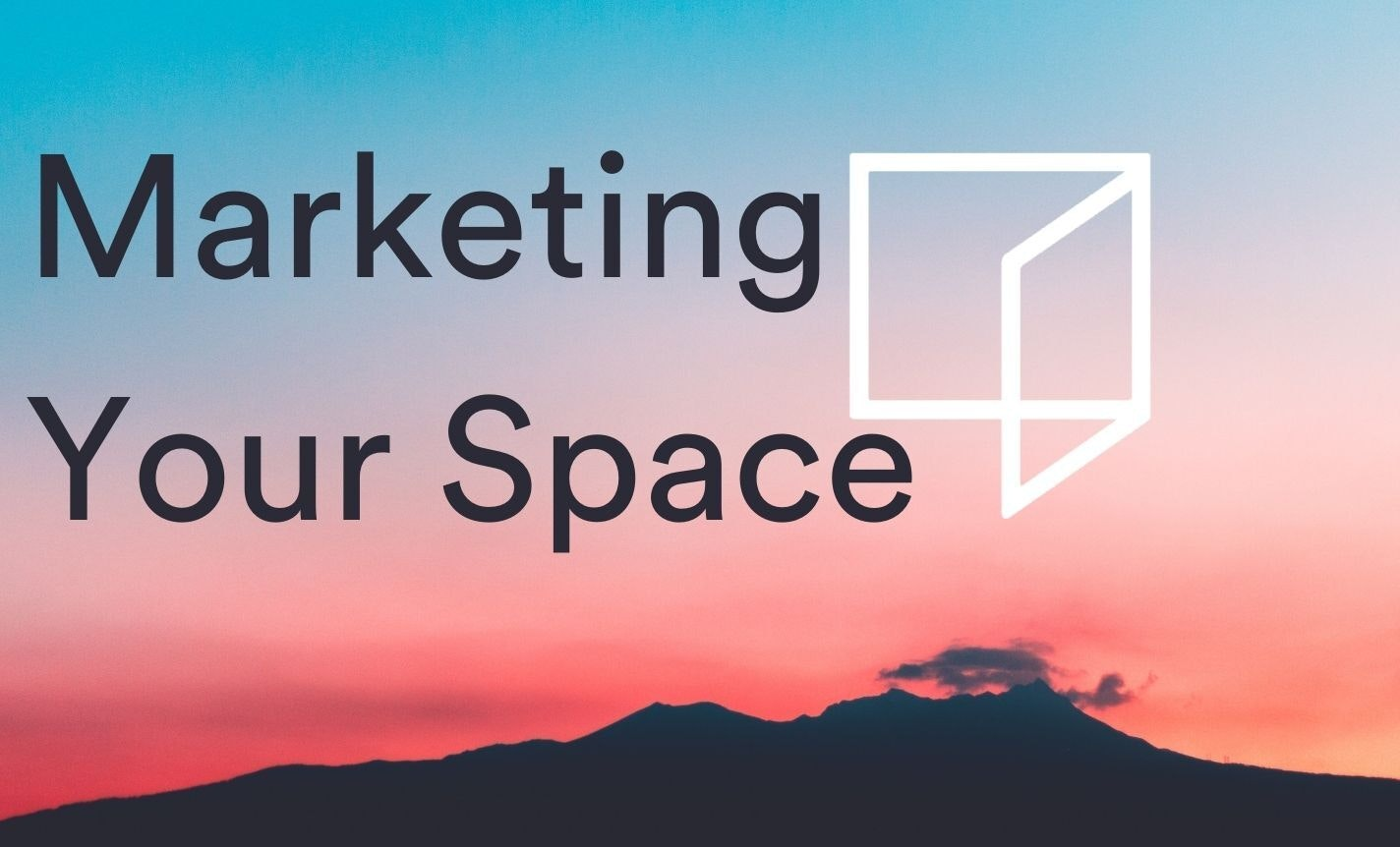Marketing Your Space