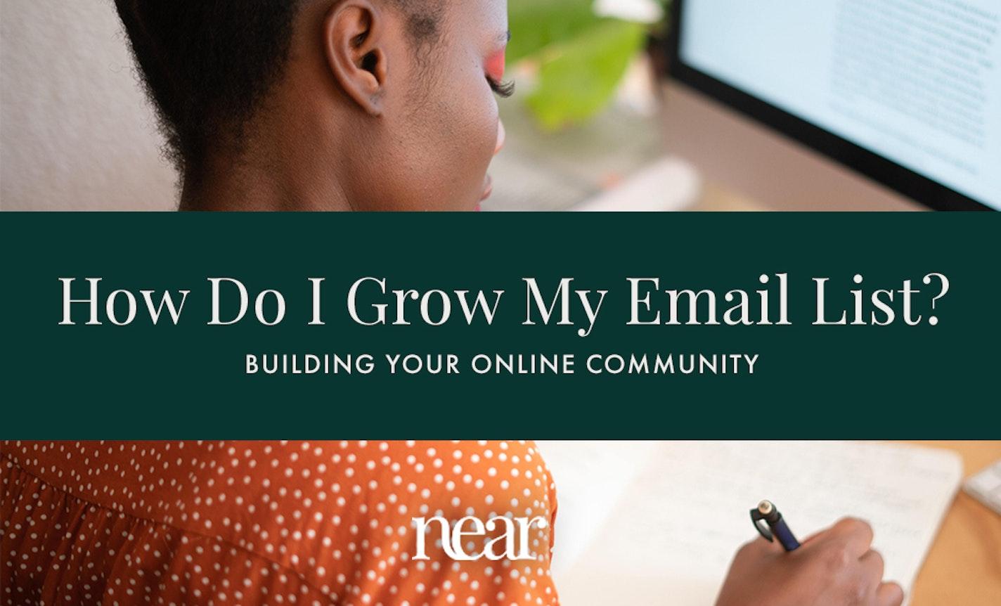 How Do I Grow My Email List?