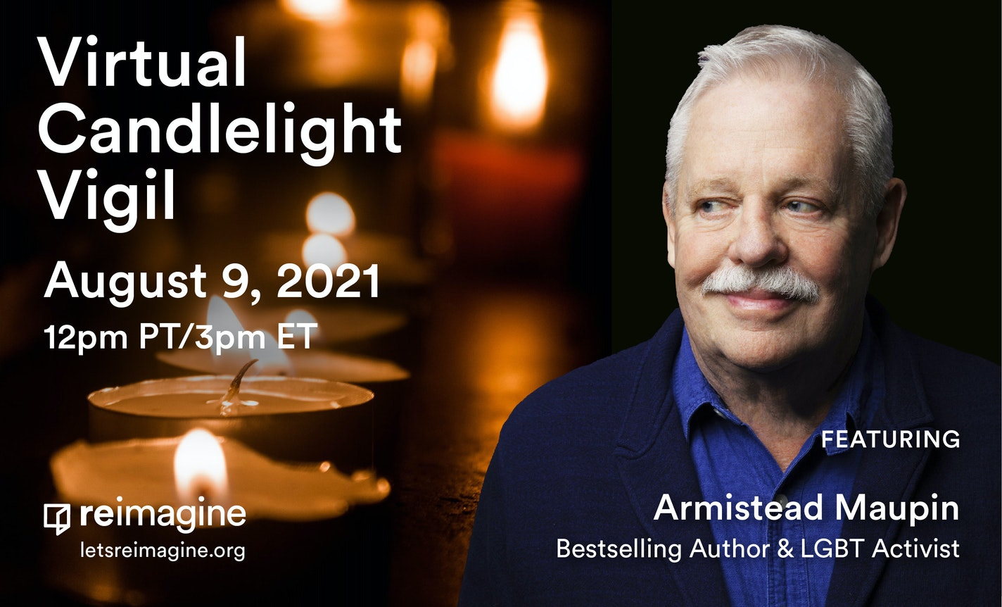 Reimagine Candlelight Vigil with Author Armistead Maupin