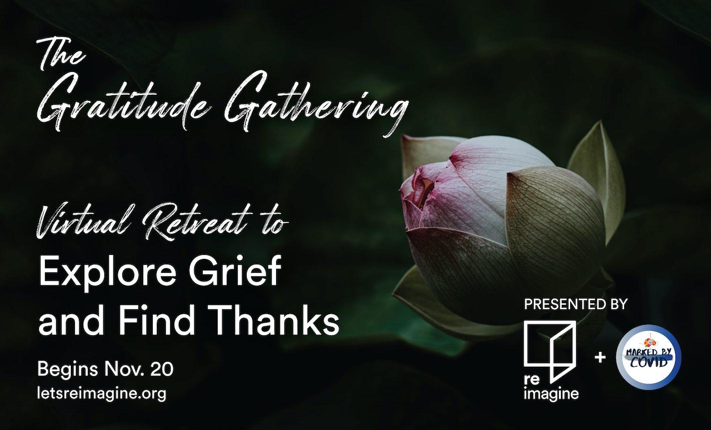 The Gratitude Gathering: THANKSGIVING