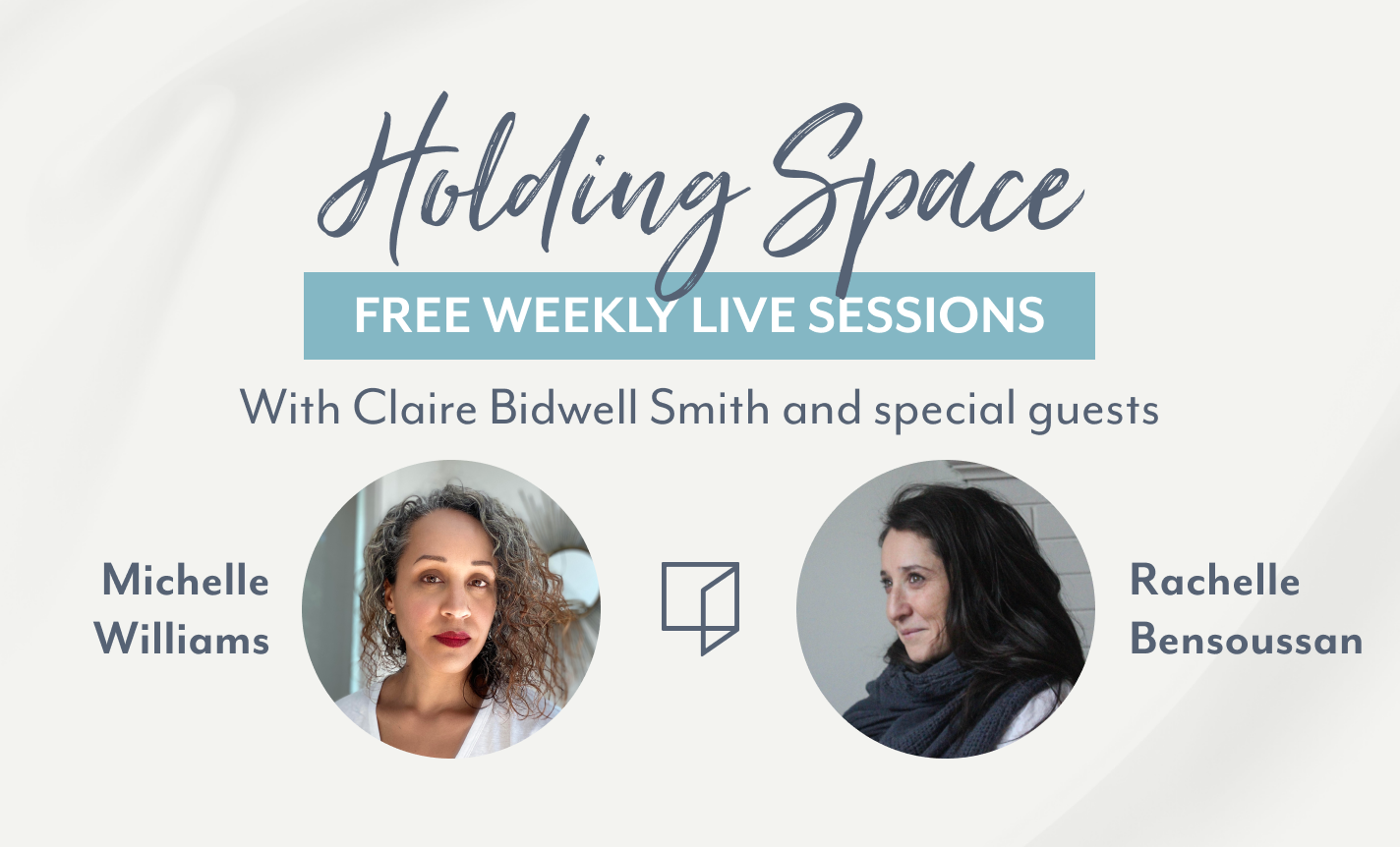 Holding Space with Claire Bidwell Smith & Being Here, Human