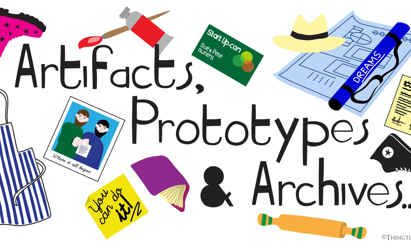 Show & Tale: Artifacts, Prototypes & Archives