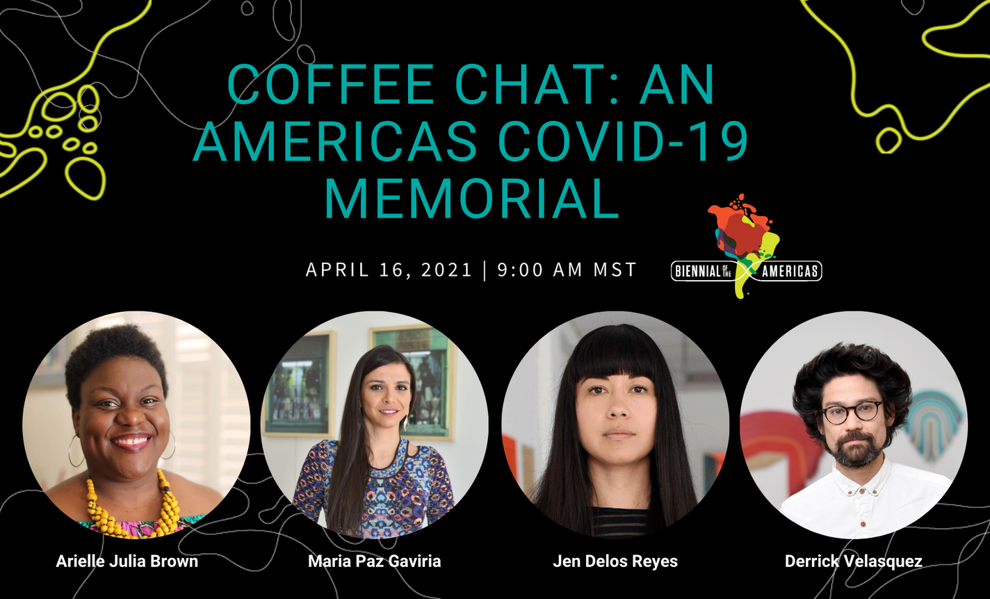 Coffee Chat: An Americas COVID-19 Memorial
