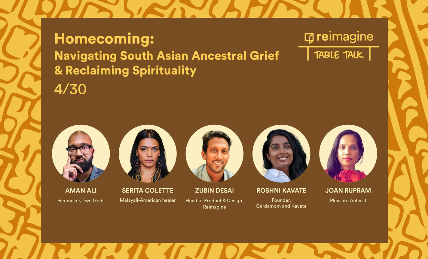 Homecoming: Navigating South Asian Ancestral Grief & Reclaiming Spirituality