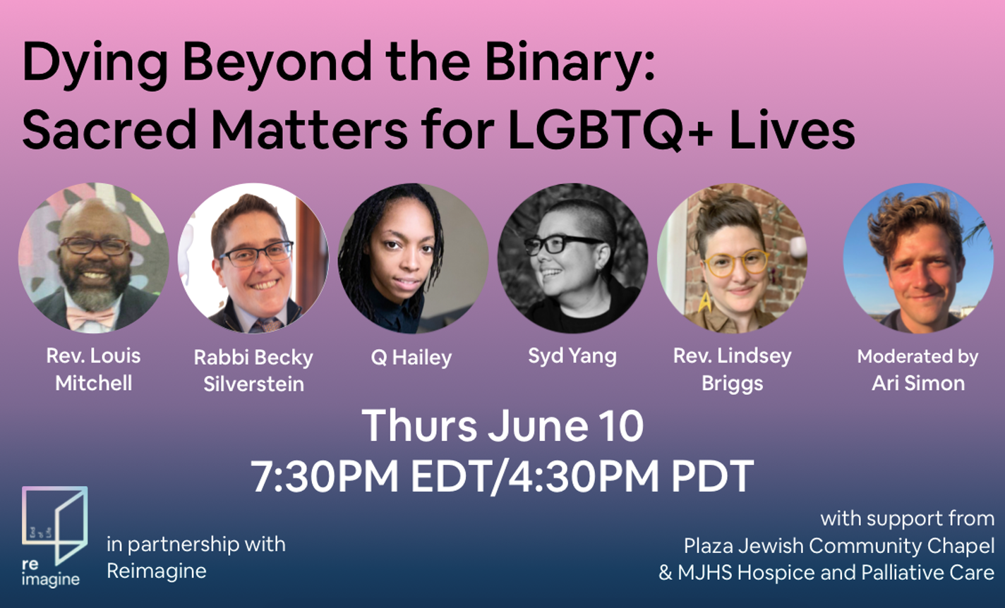 Dying Beyond the Binary: Sacred Matters for LGBTQ+ Lives
