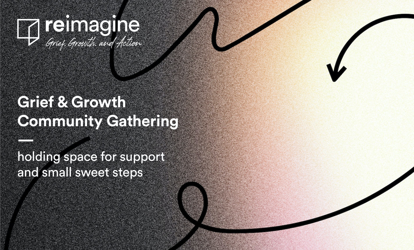 Grief & Growth Community Gathering