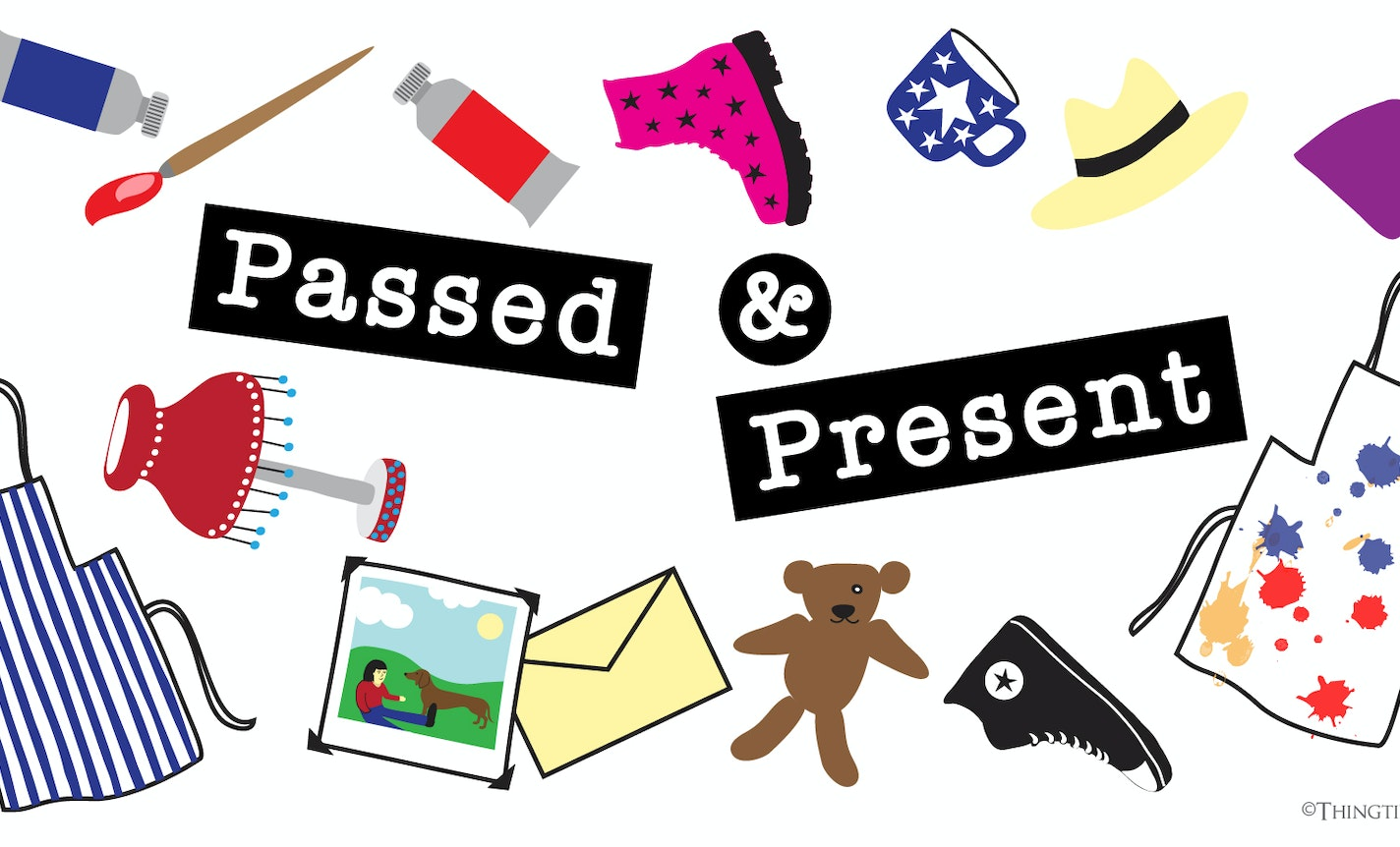 Show & Tale: Passed & Present