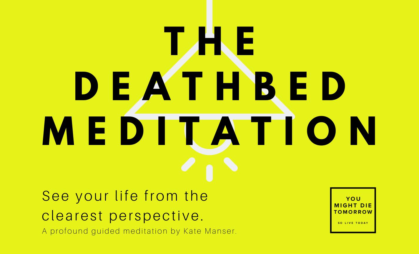 The Deathbed Meditation