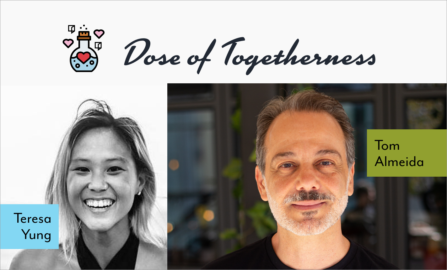 Dose of Togetherness with Tom Almeida and Margaret Beim