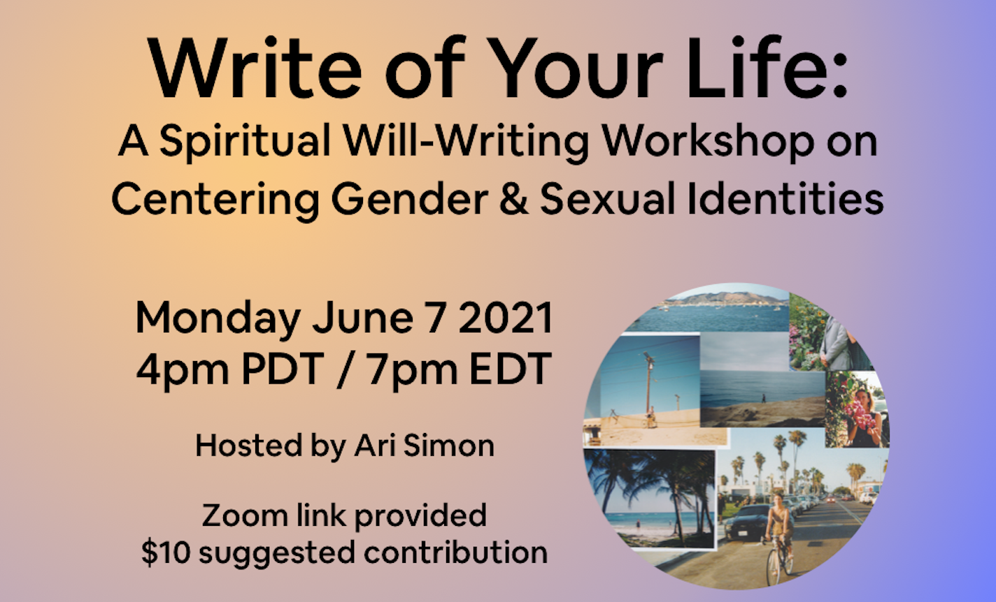 Write of Your Life: Gender & Sexuality in Spiritual Wills
