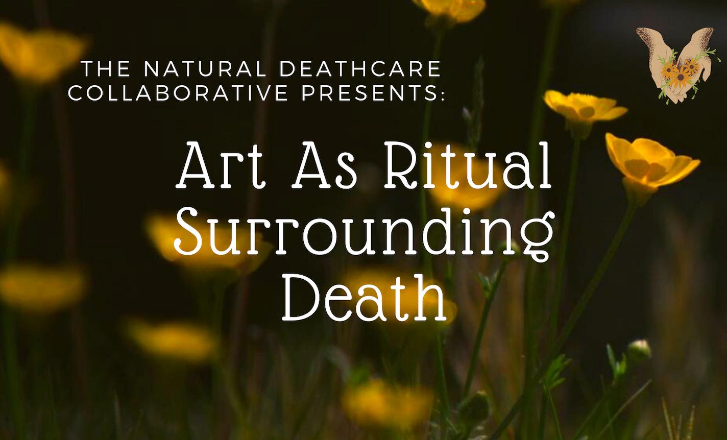 Art as Ritual Surrounding Death