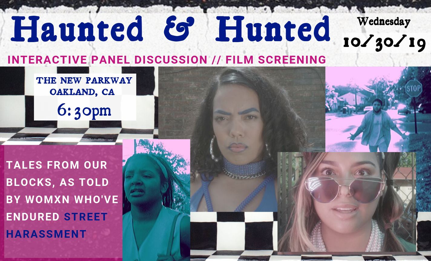 Haunted & Hunted: A Public Convo on Street Harassment
