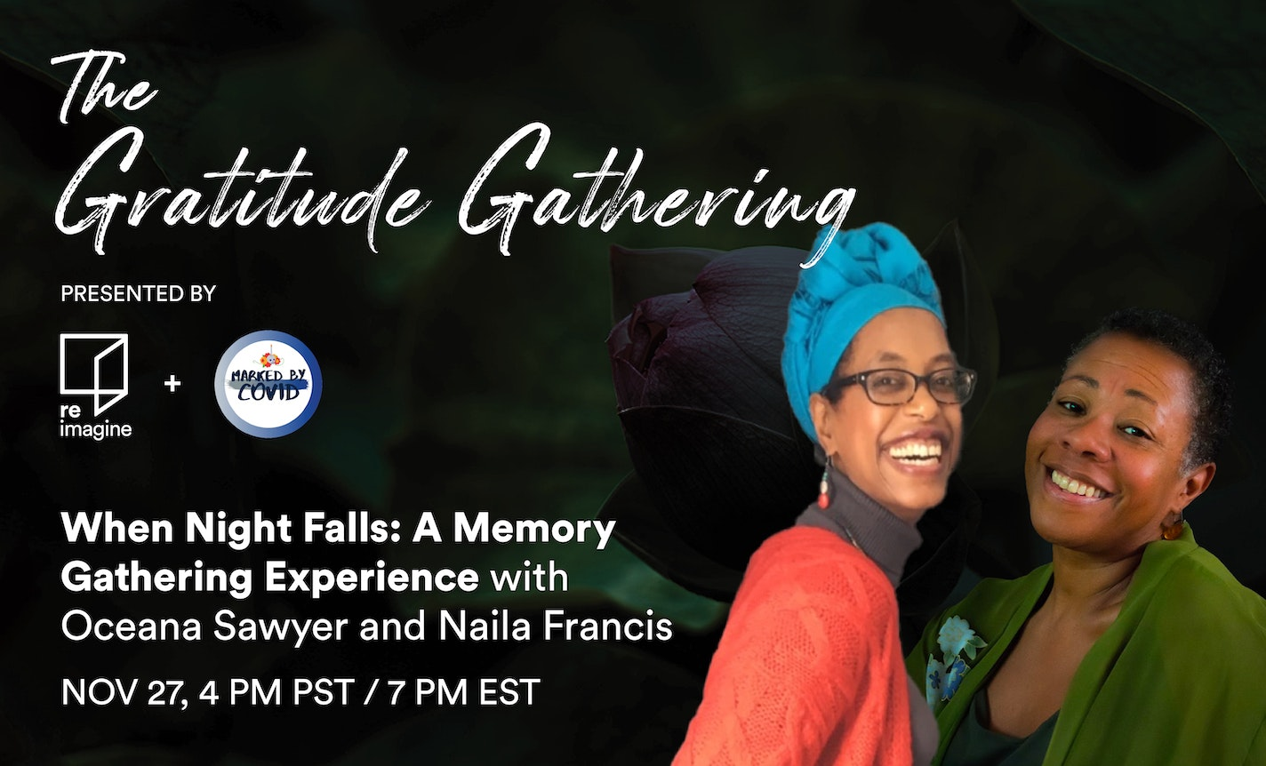 When Night Falls: A Memory Gathering Experience