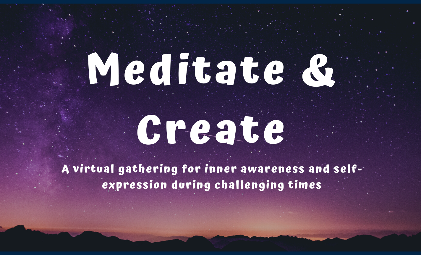 Meditate & Create: Creating from your Body Experience