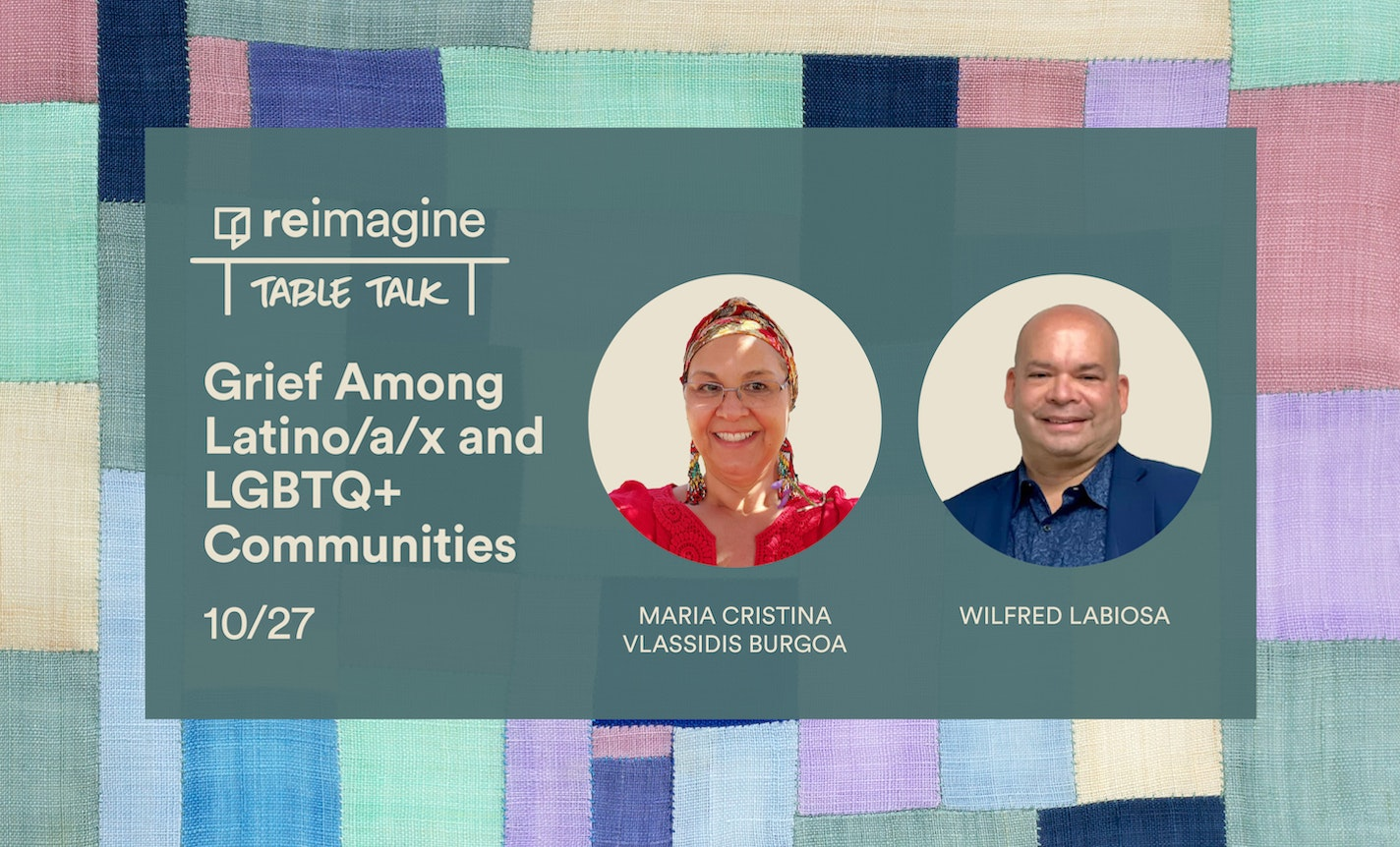 Table Talk: Grief Among Latino/a/x and LGBTQ+ Communities
