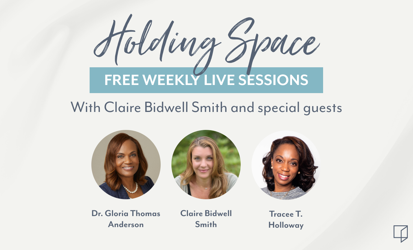 Holding Space: Claire Bidwell Smith & Special Guests