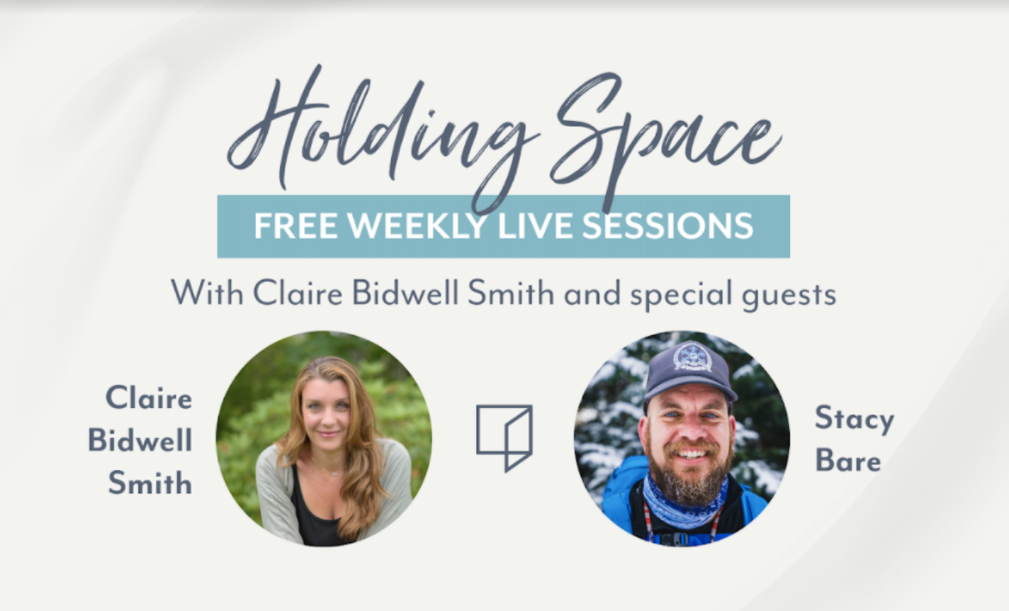 Holding Space with Claire Bidwell Smith & Stacy Bare