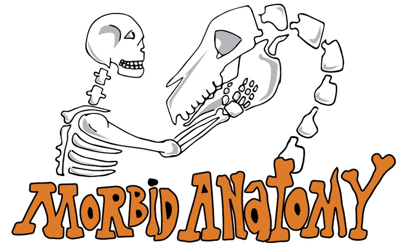 Show & Tale: Morbid Anatomy