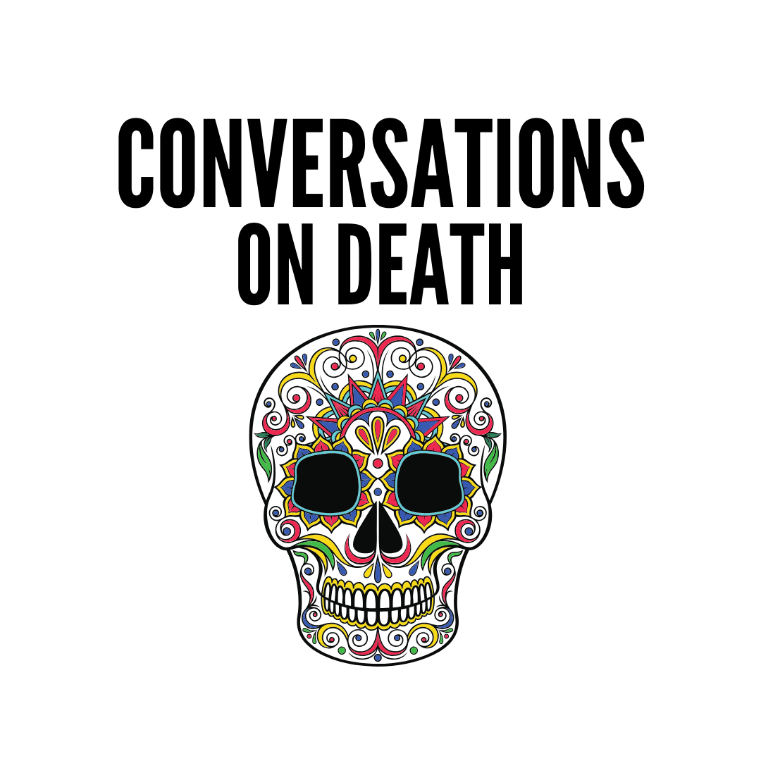 Conversations on Death Podcast