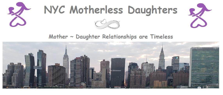 NYC Motherless Daughters