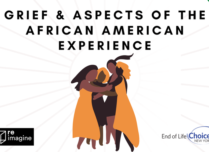 Grief & Aspects of the African American Experience