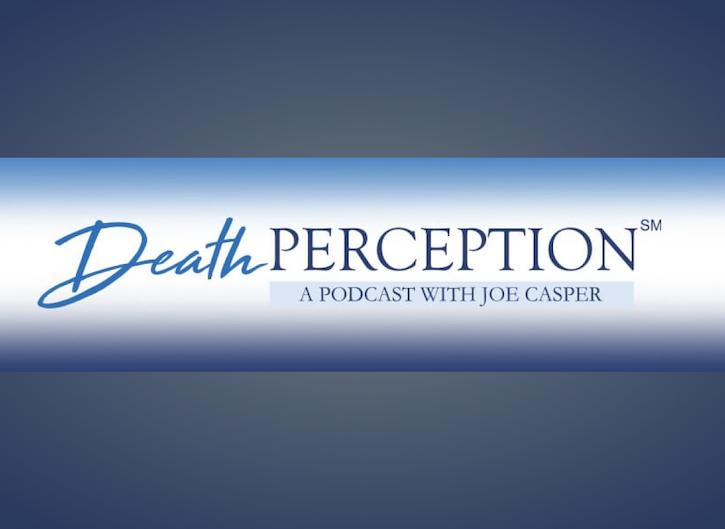 Death Perception Podcast
