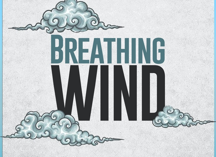 Breathing Wind Podcast
